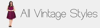 All Vintage Styles